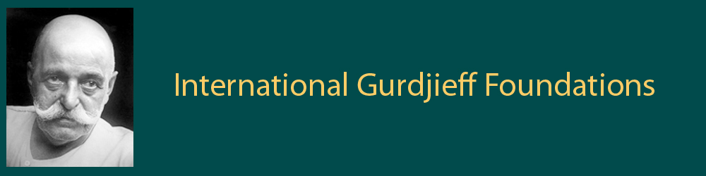 International Gurdjieff Foundations